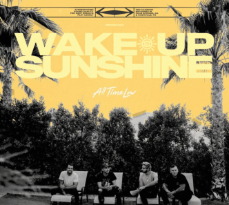 Chronique Express : All Time Low - Wake Up Sunshine