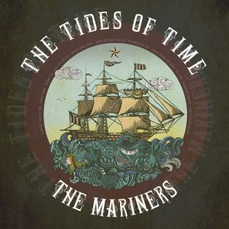 The Mariners – The Tides Of Time