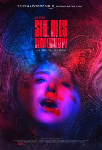 Critique Ciné : She Dies Tomorrow (2020)
