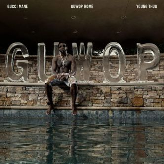 Everybody Looking: Gucci Mane Ft Young Thug – Guwop Home (Video)