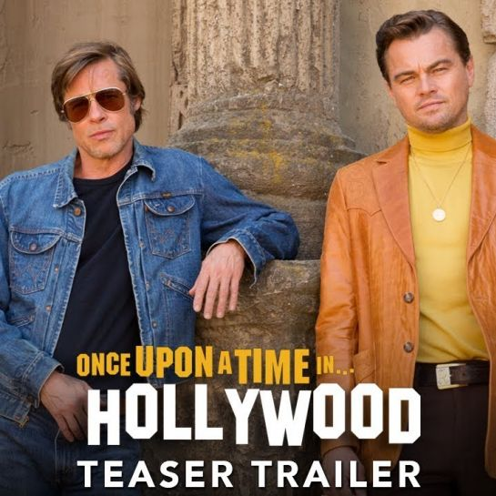 Once Upon a Time in… Hollywood (Trailer)
